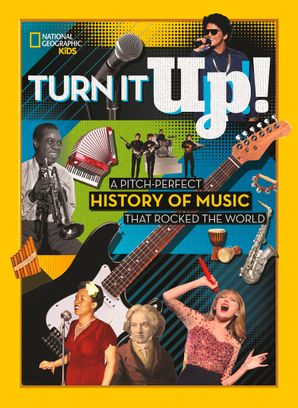 Turn it Up!: A pitch-perfect history of music that rocked the world Hardcover  by No Author