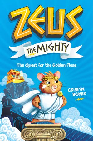 Zeus The Mighty eBook  by Crispin Boyer