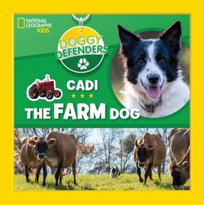 Doggy Defenders: Cadi the Farm Dog Hardcover  by No Author
