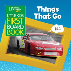 national-geographic-kids-little-kids-first-board-book-things-that-go