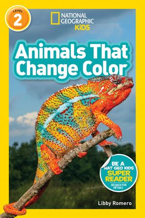 Animals That Change Color (L2) (National Geographic Readers)