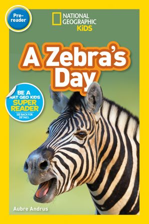 a-zebras-day-pre-reader-national-geographic-readers