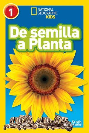 de-semilla-a-planta-l1-national-geographic-reader