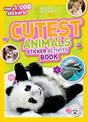Cutest Animals Sticker Activity Book: Over 1,000 stickers! Paperback  by No Author