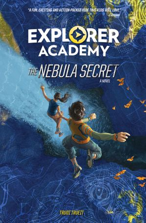 Explorer Academy: The Nebula Secret (Explorer Academy) Paperback  by Trudi Trueit
