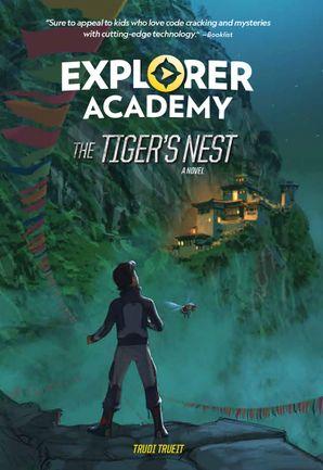 Explorer Academy: The Tiger's Nest (Book 5) (Explorer Academy)
