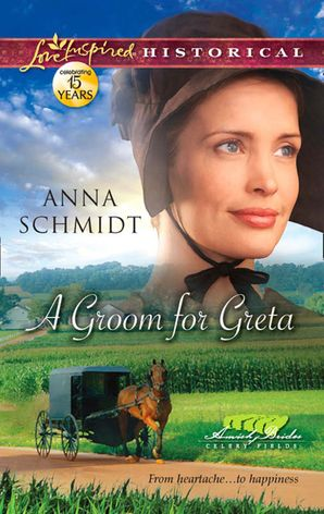 A Groom for Greta (Mills & Boon Love Inspired Historical) (Amish Brides of Celery Fields, Book 3)