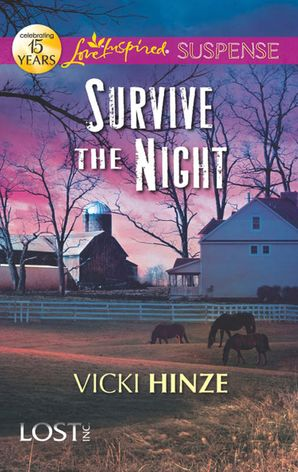Survive the Night (Mills & Boon Love Inspired Suspense) (Lost, Inc., Book 1)