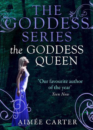 The Goddess Queen eBook First edition by Aimée Carter