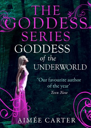 Goddess of the Underworld eBook First edition by Aimée Carter