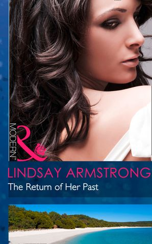 The Return Of Her Past (Mills & Boon Modern) eBook First edition by