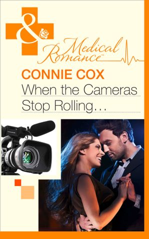 When the Cameras Stop Rolling... (Mills & Boon Medical)