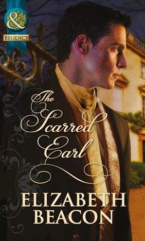 the-scarred-earl-mills-and-boon-historical