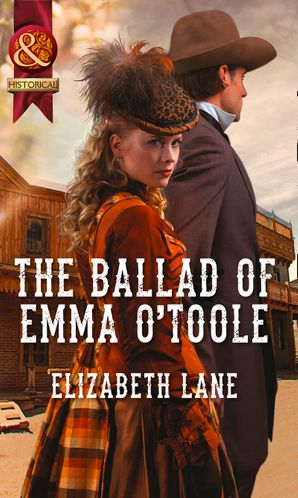 the-ballad-of-emma-otoole-mills-and-boon-historical