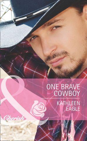 One Brave Cowboy (Mills & Boon Cherish)