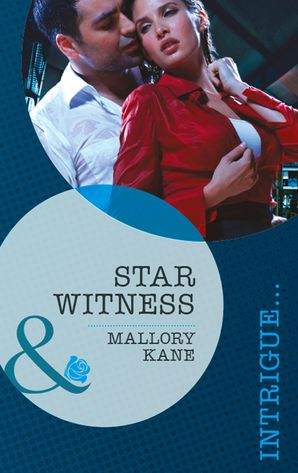star-witness-mills-and-boon-intrigue-the-delancey-dynasty-book-5