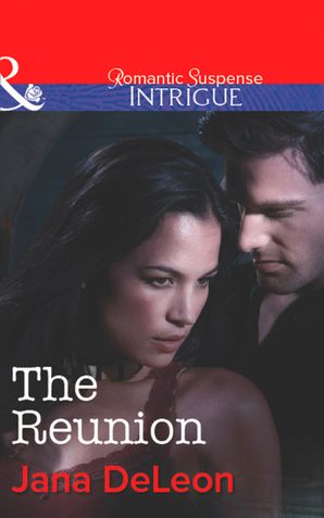 The Reunion (Mills & Boon Intrigue) (Mystere Parish: Family Inheritance, Book 3)