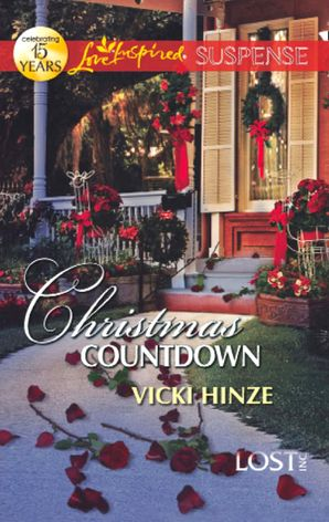 Christmas Countdown (Mills & Boon Love Inspired Suspense) (Lost, Inc., Book 2)