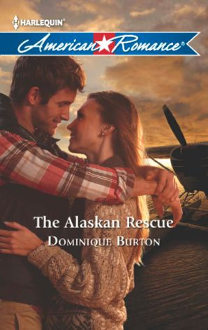 The Alaskan Rescue (Mills & Boon American Romance)