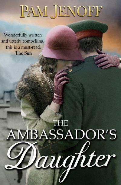 The Ambassador's Daughter - Pam Jenoff