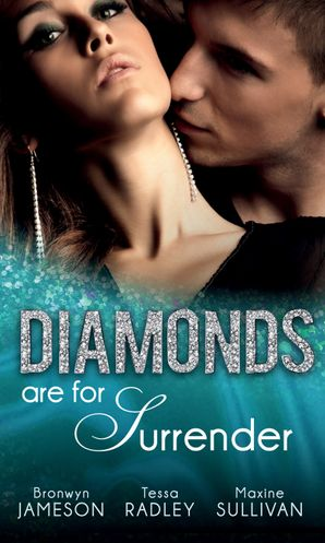 Diamonds are for Surrender: Vows & a Vengeful Groom (Diamonds Down Under, Book 1) / Pride & a Pregnancy Secret (Diamonds Down Under, Book 2) / Mistress & a Million Dollars (Diamonds Down Under, Book 3) (Mills & Boon M&B)
