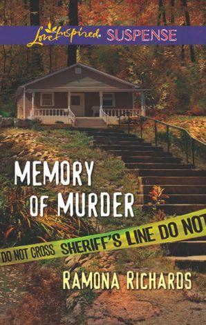 Memory of Murder (Mills & Boon Love Inspired Suspense)
