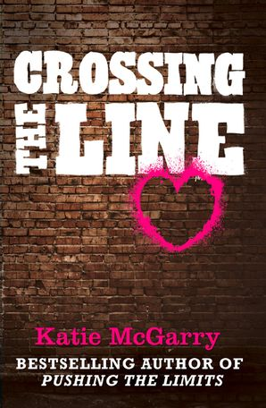 Crossing The Line eBook First edition by Katie McGarry