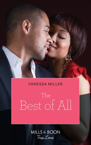 The Best of All (Mills & Boon Kimani) (For Your Love, Book 3)