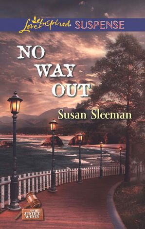 no-way-out-mills-and-boon-love-inspired-suspense-the-justice-agency-book-3