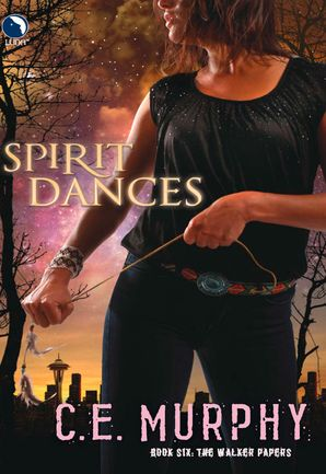 Spirit Dances (Luna) (The Walker Papers, Book 7)