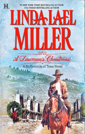 a-lawmans-christmas-a-mckettricks-of-texas-novel-mills-and-boon-m-and-b
