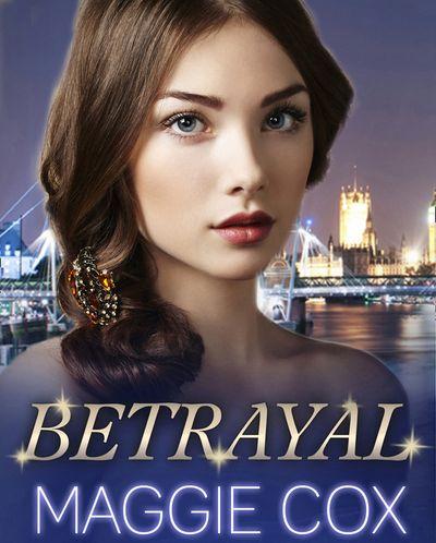Betrayal - Maggie Cox