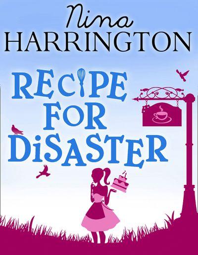 Recipe For Disaster - Nina Harrington