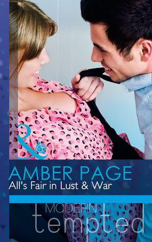 All's Fair in Lust & War (Mills & Boon Modern Tempted)