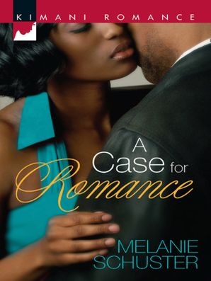 A Case for Romance (Mills & Boon Kimani)