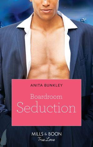 Boardroom Seduction (Mills & Boon Kimani) (Kimani Hotties, Book 13)