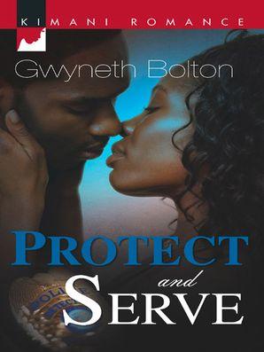 Protect and Serve (Mills & Boon Kimani)