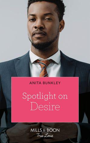 Spotlight On Desire (Mills & Boon Kimani)