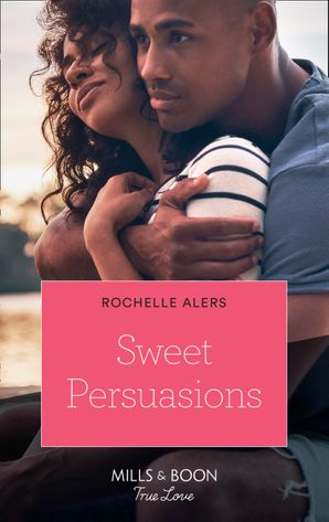 sweet-persuasions-mills-and-boon-kimani-the-eatons-book-5