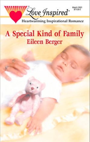 A Special Kind Of Family (Mills & Boon Love Inspired)