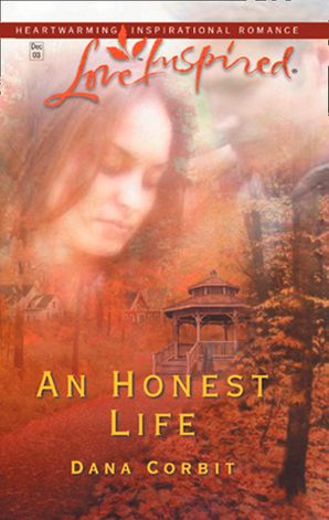 An Honest Life (Mills & Boon Love Inspired)
