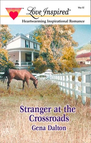 Stranger At The Crossroads (Mills & Boon Love Inspired)