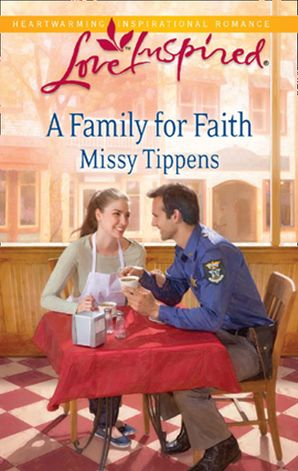 A Family for Faith (Mills & Boon Love Inspired)