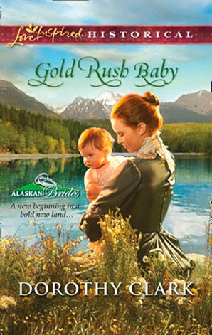 gold-rush-baby-mills-and-boon-love-inspired-alaskan-brides-book-3