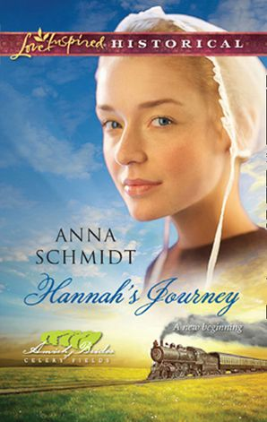 Hannah's Journey (Mills & Boon Love Inspired) (Amish Brides of Celery Fields, Book 1)