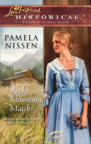 Rocky Mountain Match (Mills & Boon Love Inspired)
