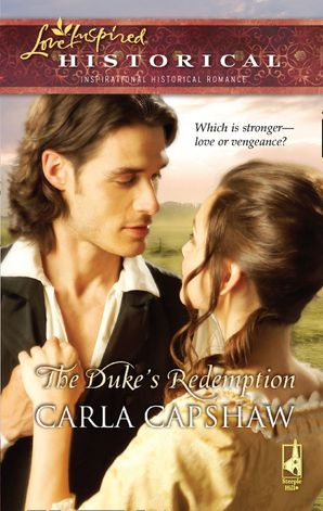 The Duke's Redemption (Mills & Boon Love Inspired)