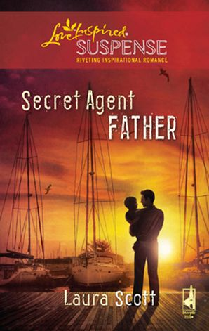 secret-agent-father-mills-and-boon-love-inspired