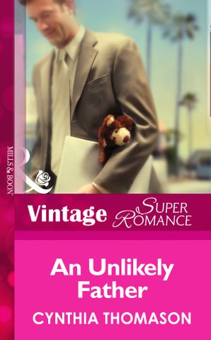 an-unlikely-father-mills-and-boon-vintage-superromance-9-months-later-book-52