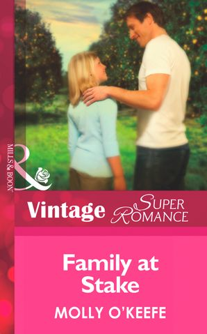 Family at Stake (Mills & Boon Vintage Superromance) (Single Father, Book 15) eBook First edition by